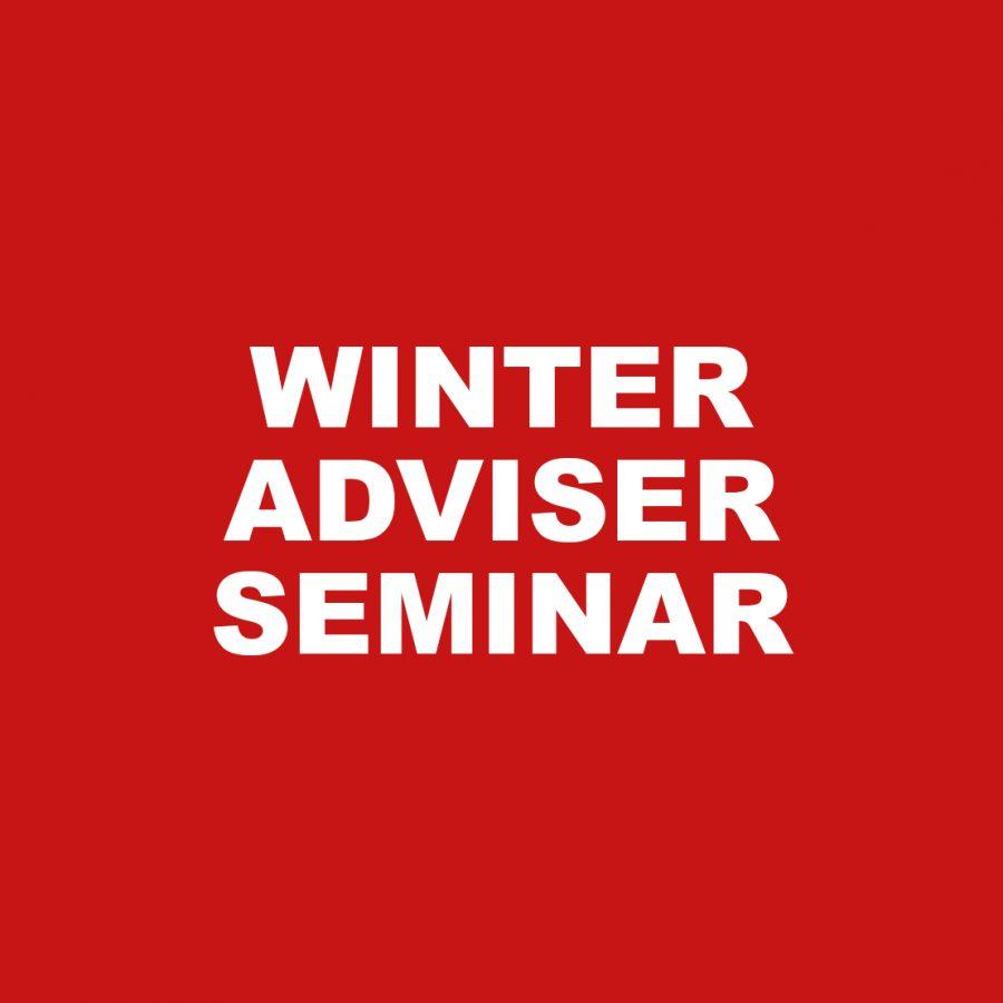 Winter Adviser Seminar