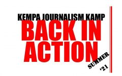 BACK IN ACTION KEMPA Journalism Summer Kamp '21